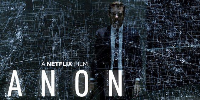 Izašao je Netflixov trailer i poster za SF film Anon