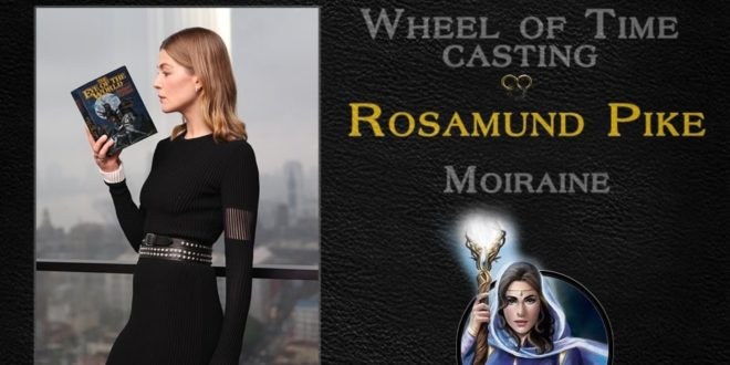 The Wheel of Time: Rosamund Pike tumačit će glavnu ulogu!