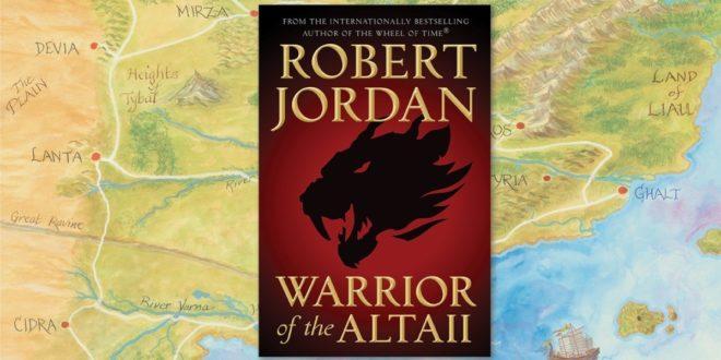 Warrior of the Altaii, autora Roberta Jordana izlazi 08. listopada, a uskoro stiže i u prijevodu