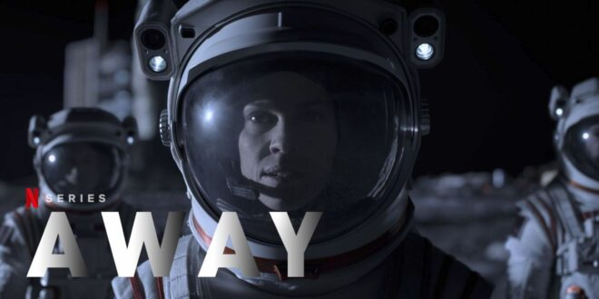 Away: prvi teaser i fotke za Netflixovu novu SF seriju