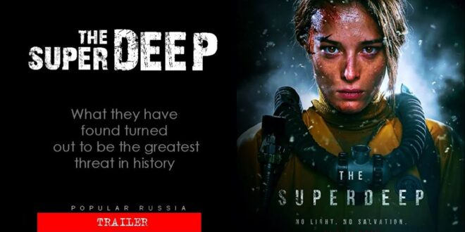 Trailer prodire duboko u horor novog ruskog filma The Superdeep