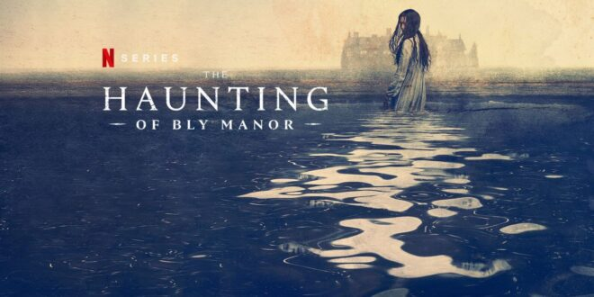 The Haunting of Bly Manor, dobrodošli u novu kuću strave!