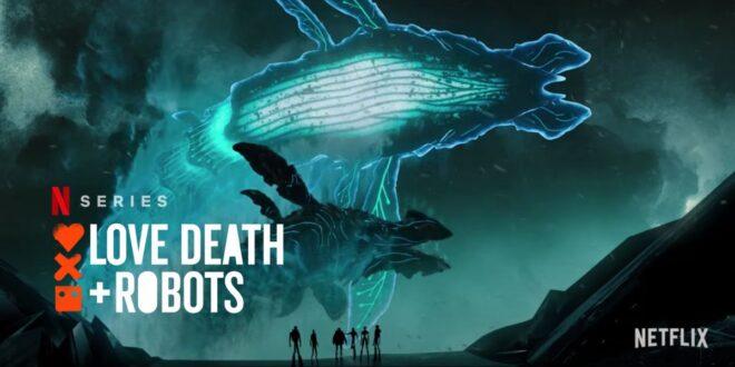 Love, Death + Robots: prvi trailer za 2. sezonu animirane antologijske serije!